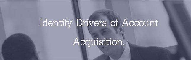 Open Account Surveys: Identify drivers of account acquisition.