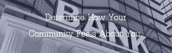 Image/Positioning Surveys: Determine how your community feels about you.