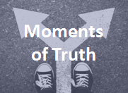 Moments of Truth: A unique tool to test the customer experience in moments of truth.